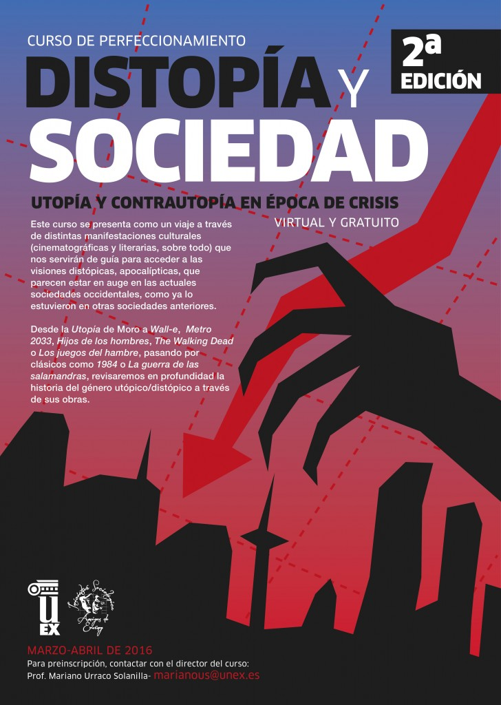 II Curso de Perfeccionamiento: Distopía y Sociedad. Utopía y Contrautopía en época de crisis.